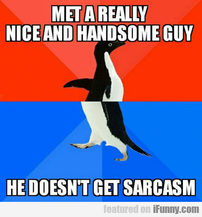 Met A Really Nice And Handsome Guy...