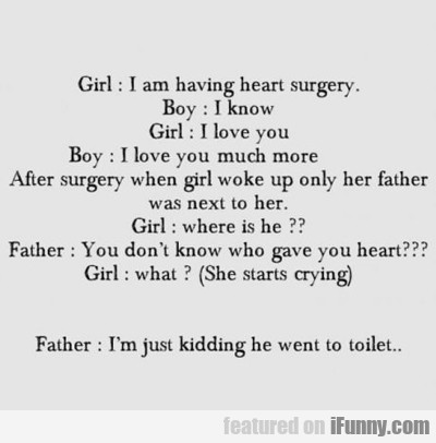 Girl: I'm Having Heart Surgery...