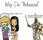 Reason Why I'm Antisocial...