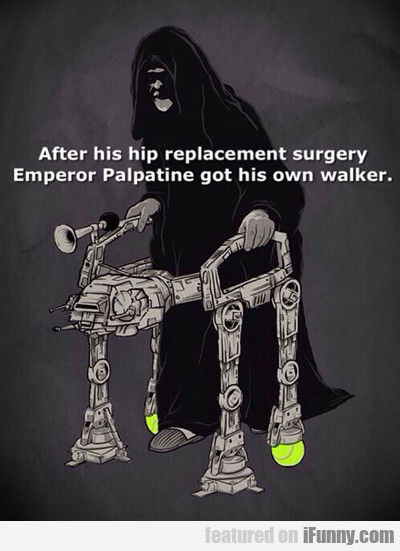 After His Hip Replacement...