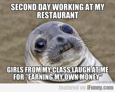 second day working at restaurant...