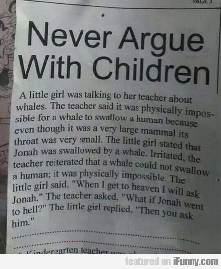 Never Argue With Children