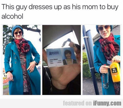 This Guy Dresses As His Mom...