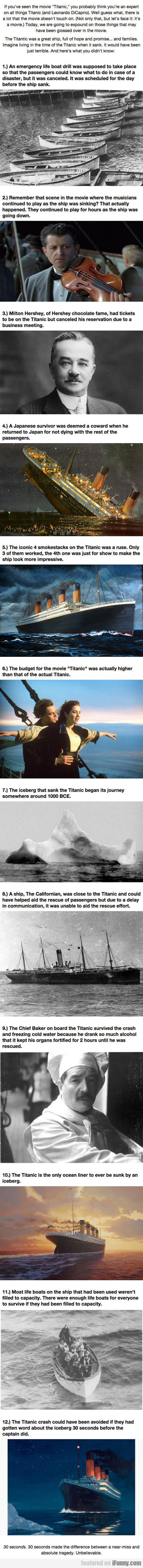 If You've Seen The Movie Titanic, You Probably...