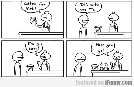 Coffee For Mat