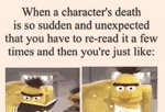 When A Character's Death Is So Sudden...