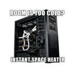 Room Is Too Cold...