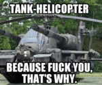 Tank-helicopter...