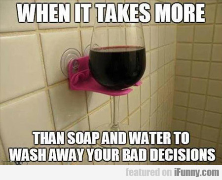 When It Takes More Than Soap And Water...