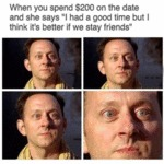 When You Spend $200 On The Date...