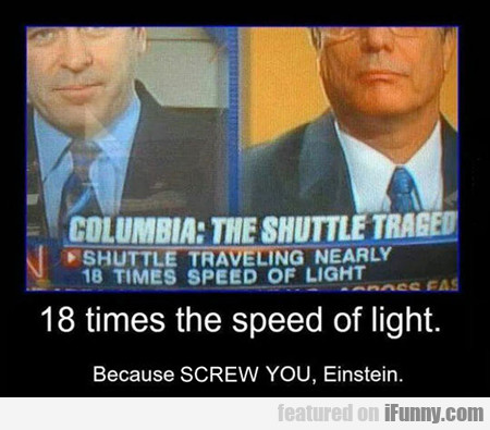 18 Times The Speed Of Light...