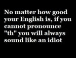 No Matter How Good Your English Is...