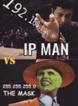 Ip Man Vs The Mask...
