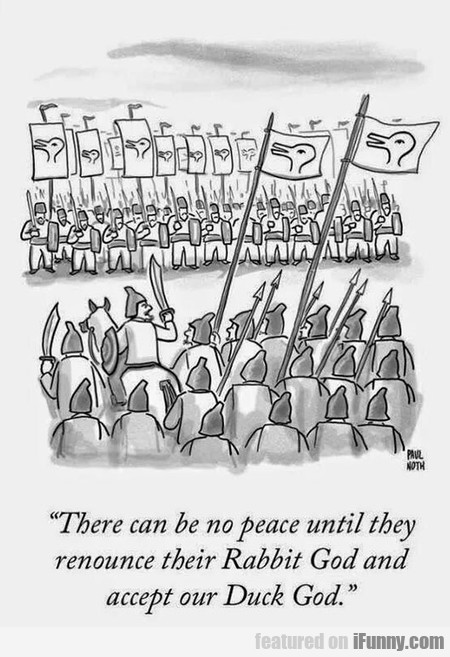 There Can Be No Peace Until They Renounce...