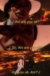 Ani Are You Ok?
