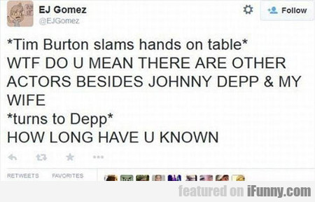 Tim Burton Slams Hands On Table