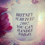 If Britney Can Survive...
