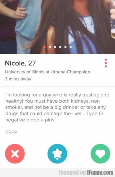 i'm looking for a guy who is really trusting...