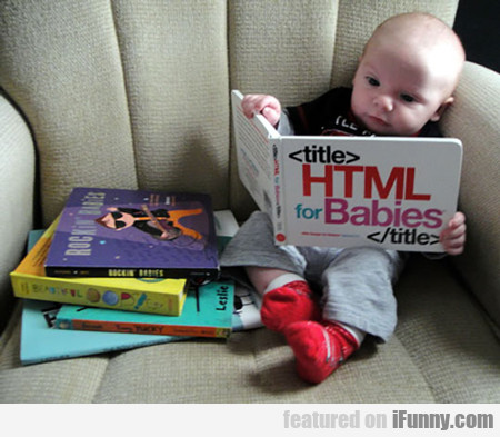 Html Coding For Babies...