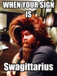 When Your Astrological Sign Is Swagittarius...