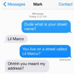 Dude What Is Your Street Name?