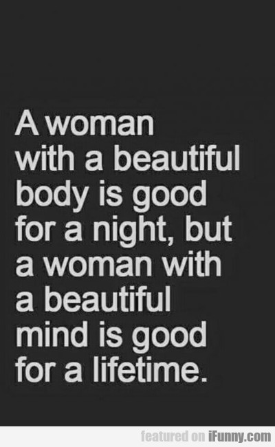 A Woman With A Beautiful Body...