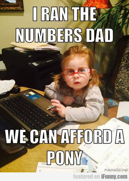 I Ran The Numbers, Dad