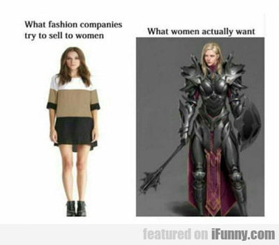 What Fashion Designers Think Women Want...