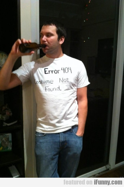 Error 404, Costume Not Found...