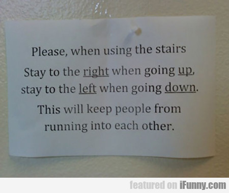 When Using The Stairs...