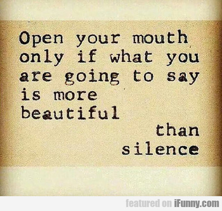 Open Your Mouth