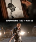 Supernatural Warned Us...