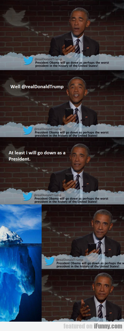 At Least I'll Have Been President...