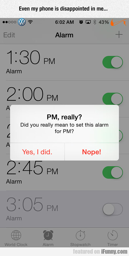 Did You Really Mean To Set This Alarm?