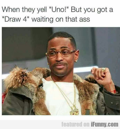 When They Yell Uno...