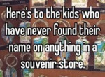 Here Is To The Kids Who Didn't Find...