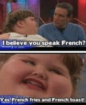I Believe You Speak French...
