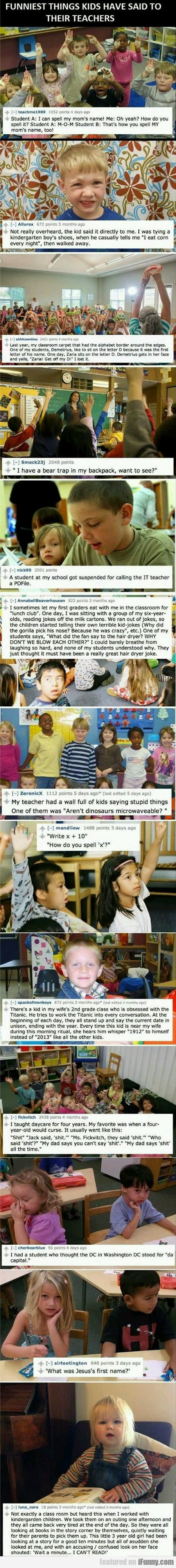 Funniest Things Kids Have Said To Their Teachers