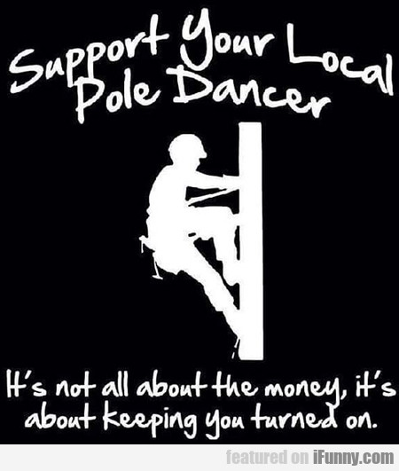Support Your Local Pole Dancer