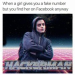 When A Girl Gives You A Fake Number...
