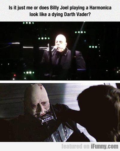 Billy Joel Looks Like Dying Darth Vader...