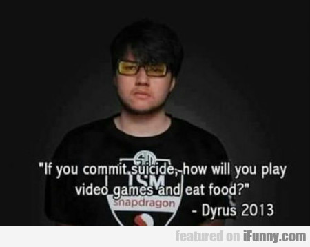 If You Commit Suicide...