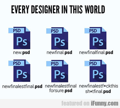 Every Designer In This World...