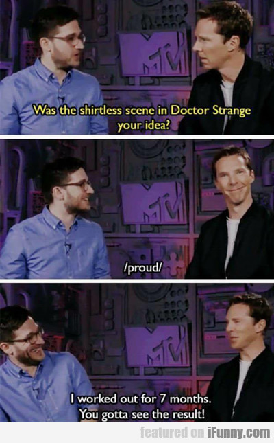 Was The Shirtless Scene In Dr. Strange...