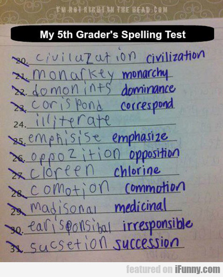 My 5th Grader's Spelling Test