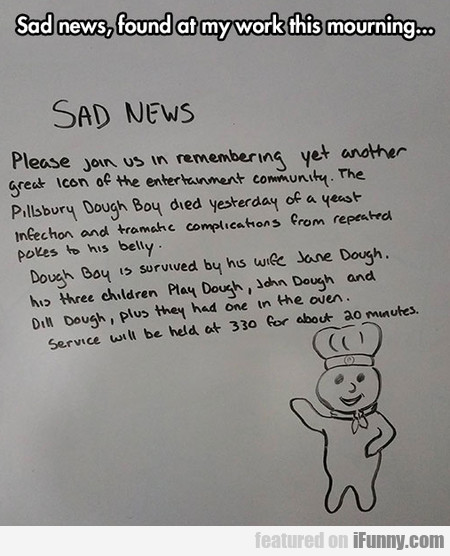Sad News, Found At My Work Today