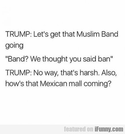 Let's Get That Muslim Band Going...