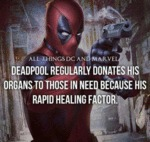 Deadpool Donates His Organs...