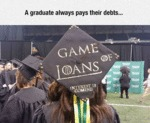 A Graduate Always Pays Their Debts...