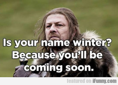 Is Your Name Winter?